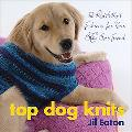 Top Dog Knits 12 Quickknit Fashions for Your Big Best Friend
