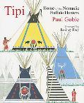 Tipi Home of the Nomadic Buffalo Hunters
