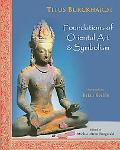 Foundations of Oriental Art &: Symbolism