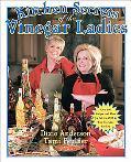Kitchen Secrets of the Vinegar Ladies