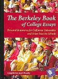Street-smart College Essays Personal Statements by Berkeley High Students (For the Universit...