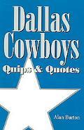 Dallas Cowboys Quips & Quotes