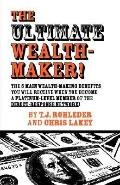 Ultimate Wealth-Maker!