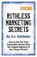 Ruthless Marketing Secrets
