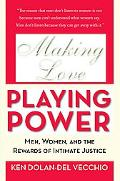 Men, Women, Love, and Power Building Couple Partnerships in the 21st Century