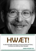 Hwaet!: A Little Old English Anthology of Modernist Poetry (Green Integer)