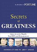 Secret of Greatness Advice from the World's Top Ceo's and Entrepreneurs