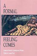 A Formal Feeling Comes