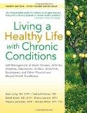 Living a Healthy Life with Chronic Conditions: Self-Management of Heart Disease, Arthritis, ...