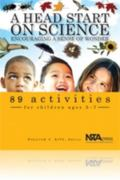 Head Start on Science Encouraging a Sense of Wonder
