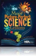 More Picture Perfect Science Lessons: Using Children's Books to Guide Inquiry, K-4 (PB186X2)