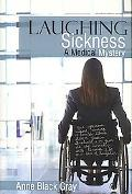 Laughing Sickness: A Medical Mystery