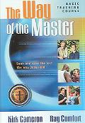 Way of the Master Basic Training Course  Seek and Save the lost the way Jesus did
