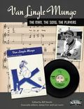 Van Lingle Mungo: The Man, The Song, The Players (The SABR Digital Library) (Volume 22)