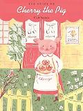 Story of Cherry the Pig