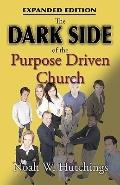 The Dark Side of the Purpose Driven Church