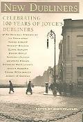 New Dubliners Celebrating 100 Years of Joyce's Dubliners