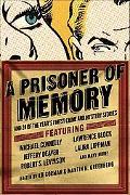 A Prisoner of Memory