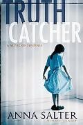 Truth Catcher: A Novel of Suspense