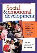 Social & Emotional Development Connecting Science and Practice in Early Childhood Settings