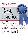 Best Practices for Training Early Childhood Professionals