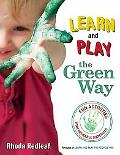 Learn and Play the Green Way: Fun Activities with Reusable Materials