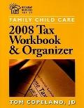 Family Child Care 2008 Tax Workbook and Organizer