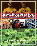 The Red Sox Nation Crossword Puzzle Book