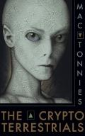The Cryptoterrestrials: A Meditation on Indigenous Humanoids and the Aliens Among Us