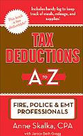 Tax Deductions A to Z for Fire, Police & Emt Professionals