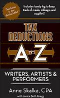 Tax Deductions A to Z for Writers, Artists, & Performers