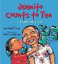 Juanito Counts to Ten: A Bilingual Counting Book (English and Spanish Edition)