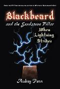 Blackbeard and the Sandstone Pillar Lightning Strikes