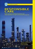 Responsible Care: A New Strategy for Pollution Prevention and Waste Production Through Envir...