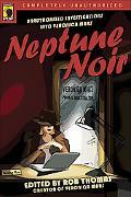 Neptune Noir Unauthorized Investigations into Veronica Mars