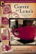 Coffee at Luke's An Unauthorized Gilmore Girls Gabfest