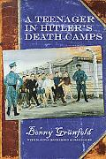 Teenager in Hitler's Death Camps