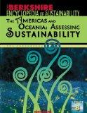 Berkshire Encyclopedia of Sustainability Vol. 8: The Americas and Oceania: Assessing Sustain...