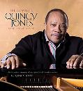 Complete Quincy Jones: My Journey, My Passions: Photos and Mementos from Q's Personal Collec...