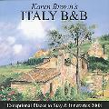 Karen Brown's Italy, Revised Edition: Bed & Breakfasts and Itineraries