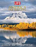 Life:America the Beautiful A Photographic Journey, Coas to Coast- and Beyond