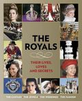 Royals Their Lives, Loves and Secrets