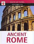 Ancient Rome (Facts at Your Fingertips)