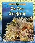 On the Seabed (Oceans Alive!)