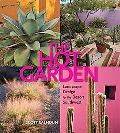 Hot Garden: Landscape Design for the Desert Southwest