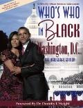 Who's Who in Black Washington, D. C. : The Inaugural Edition