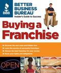 Better Business Bureau's Buying a Franchise Insider's Guide to Success