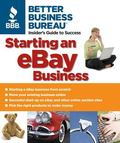 Better Business Bureau's Starting an Ebay Business Insider's Guide to Success