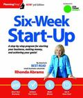Six-Week Start-Up : A Step-By-step Program for Starting Your Business, Making Money, and Ach...