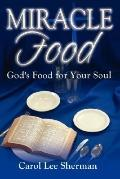 Miracle Food God's Food for Your Soul